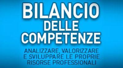 IL BILANCIO DELLE COMPETENZE. Valutare, valorizzare e sviluppare le proprie risorse professionali